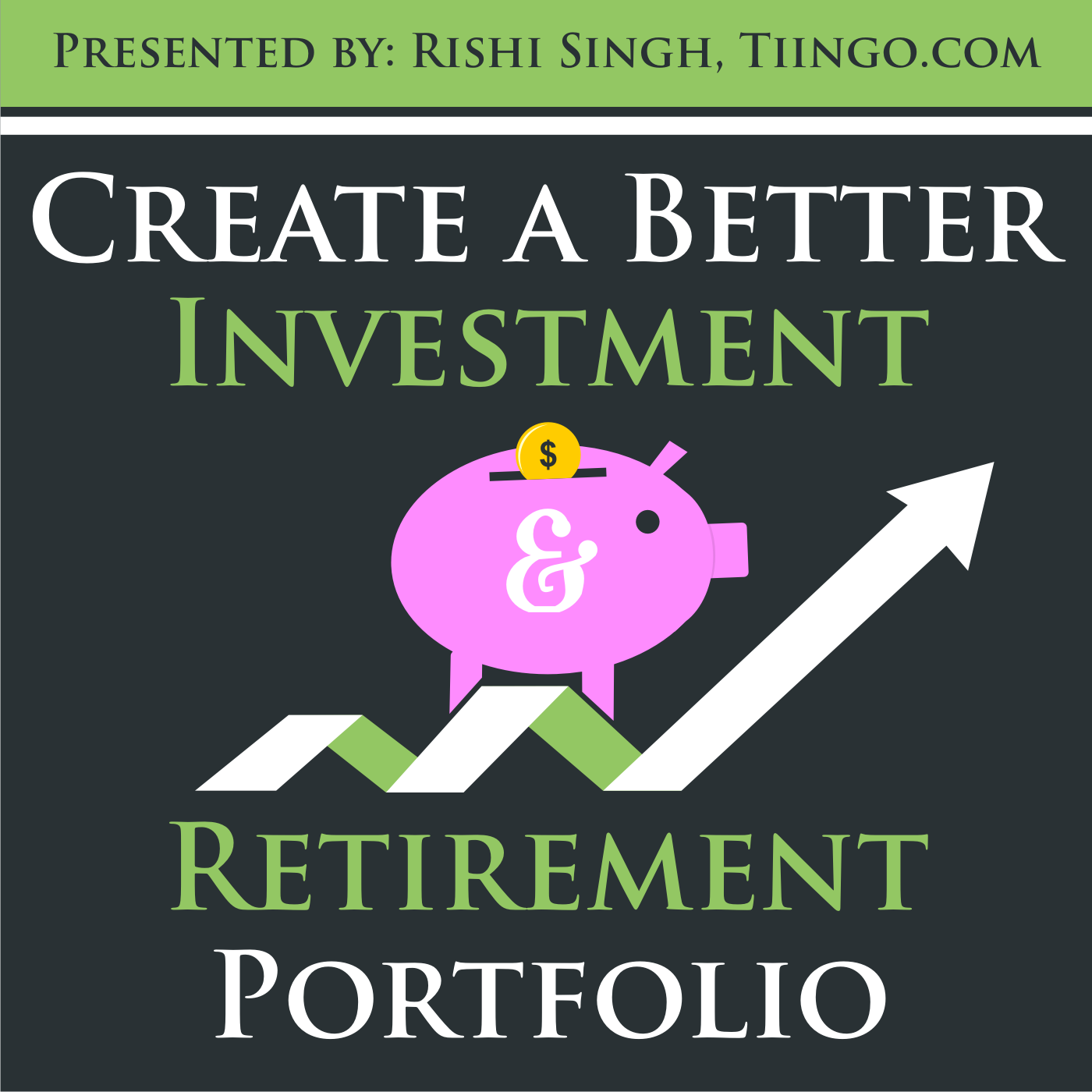 Tiingo Investing: How to Create a Better Investment and Retirement Portfolio